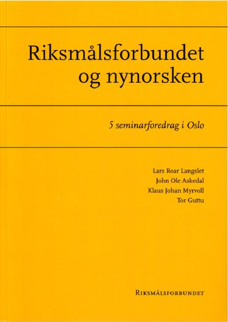 Riksmalsforbundet og nynorsken