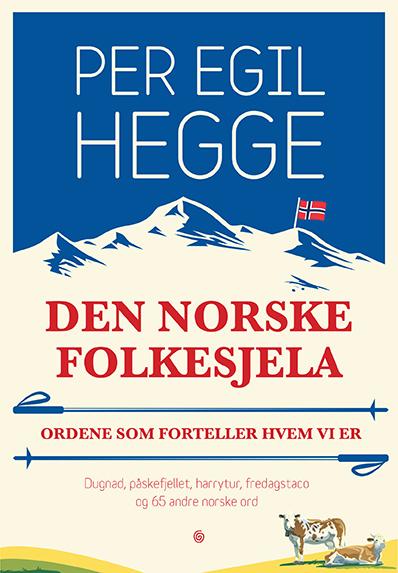 Hegge_den norske folkesjela_original.indd