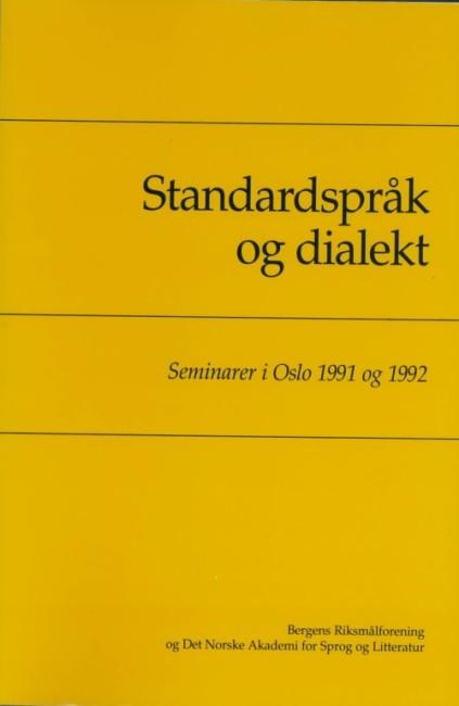 Standardspråk og dialekt - foredrag
